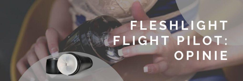 recenzja podróżny masturbator fleshlight flight pilot